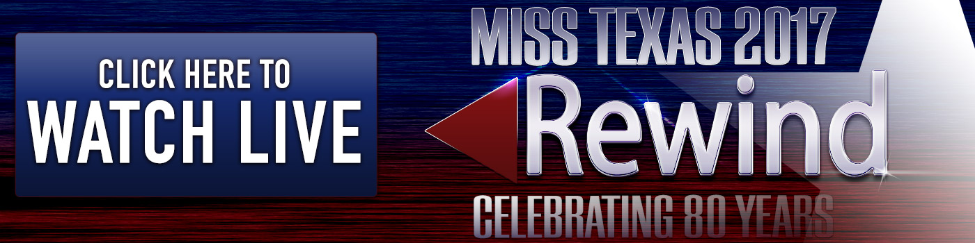 Watch the Miss Texas Pageant LIVE!